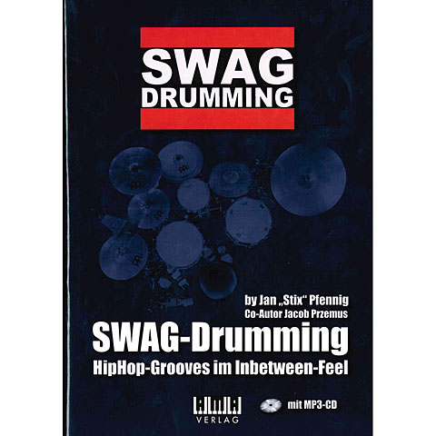 Lehrbuch AMA SWAG-Drumming - Hip-Hop-Grooves im Inbetween-Feel