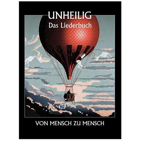 Cancionero Bosworth Unheilig: Von Mensch zu Mensch - Das Liederbuch