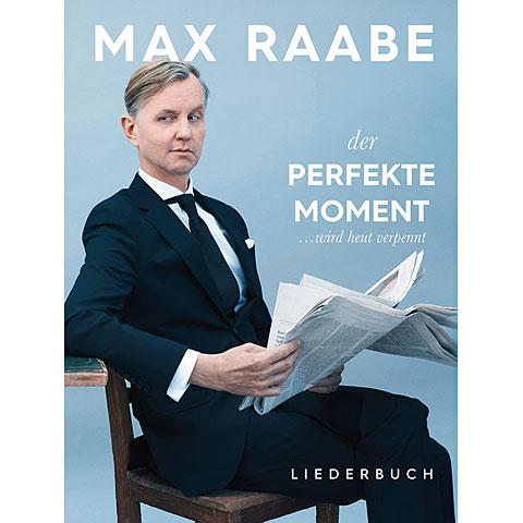 Bosworth Max Raabe - Der perfekte Moment ... wird heut verpennt
