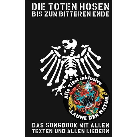 Cancionero Music Sales Die Toten Hosen - Bis zum bitteren Ende