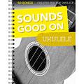 Notenbuch Bosworth Sounds Good On Ukulele