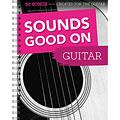 Recueil de Partitions Bosworth Sounds Good On Guitar
