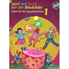 Schott Spiel und Spaß mit der Blockflöte Schule Bd.1 (+CD) « Libros didácticos