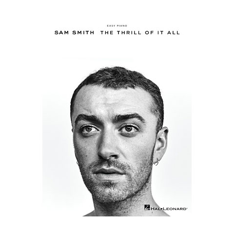 Recueil de morceaux Hal Leonard Sam Smith: The Thrill Of It All (Easy Piano)