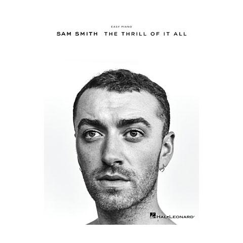 Hal Leonard Sam Smith: The Thrill Of It All (Easy Piano)