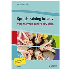 Schott Sprechtraining kreativ Vom Warmup zum Poetry Slam « Lehrbuch