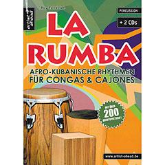 Artist Ahead La Rumba - Afro-Kubanische Rhythmen für Congas & Cajones « Instructional Book