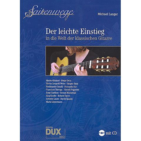 Libro de partituras Dux Saitenwege - Der leichte Einstieg in die Welt der klassischen Gitarre