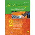 Libro de partituras Dux Saitenwege nach Südamerika 2