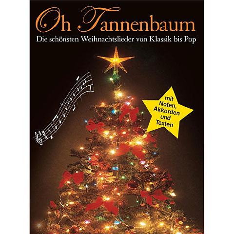 Bosworth Oh Tannenbaum - Die Schönsten Weihnachtslieder von Klassik bis Pop