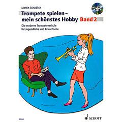 Schott Trompete spielen - mein schönstes Hobby Bd.2
