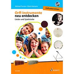 Schott Orff Instrumente neu entdecken - Orff unterrichten « Libros didácticos