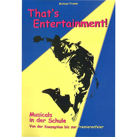 Guide Books Lugert That's Entertainment : Musicals in der Schule