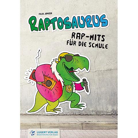 Musical Theory Lugert Raptosaurus, Rap-Hits für die Schule (+ CD)