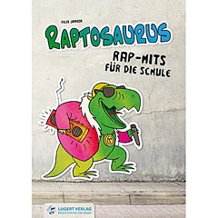 Lugert Raptosaurus, Rap-Hits für die Schule (+ CD) « Muziektheorie