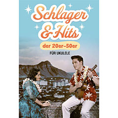 Bosworth Schlager und Hits der 20er-50er for Ukulele « Libro de partituras