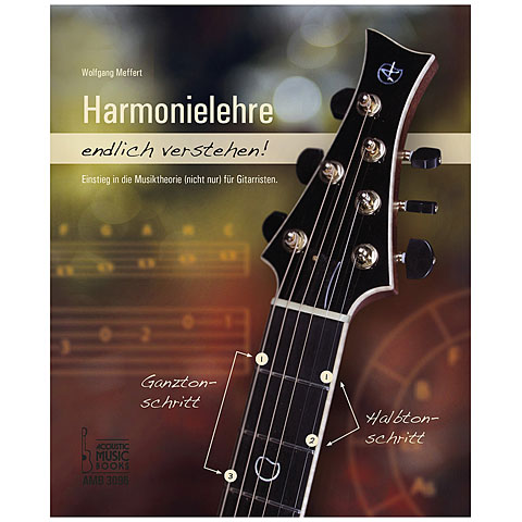 Teoria musical Acoustic Music Books Harmonielehre endlich verstehen! Einstieg in die Musiktheorie