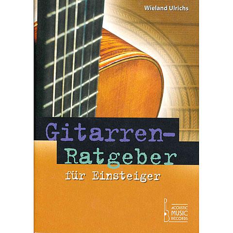 Ratgeber Acoustic Music Books Gitarrenratgeber für Einsteiger