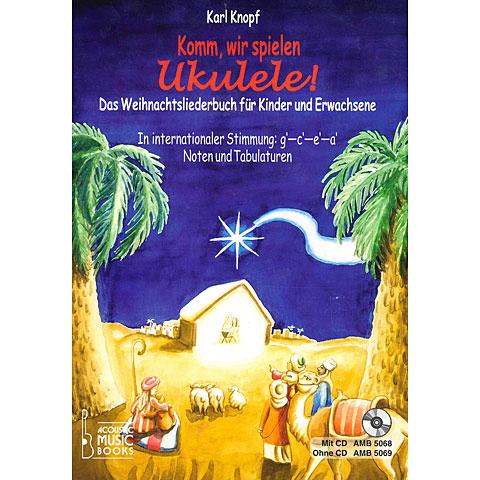 Manuel pédagogique Acoustic Music Books Komm, wir spielen Ukulele! Das Weihnachtsalbum +CD