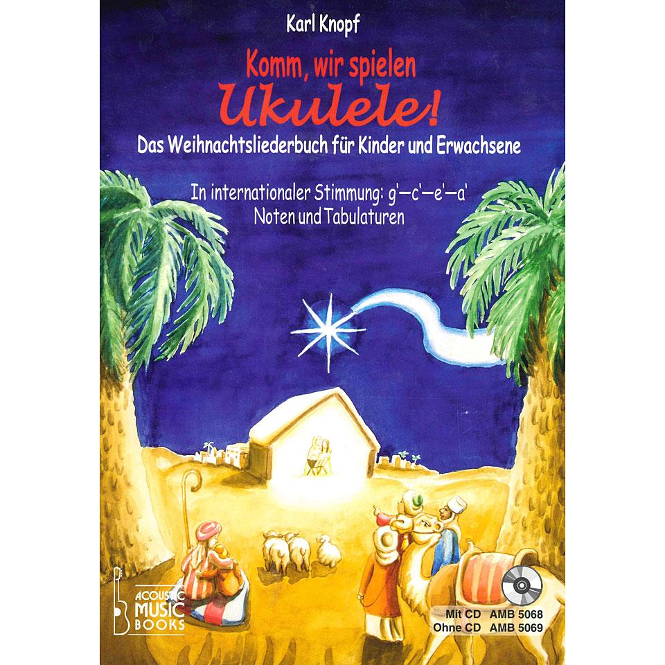 acoustic music books komm wir spielen ukulele das weihnachtsalbum cd lehrbuch. Black Bedroom Furniture Sets. Home Design Ideas