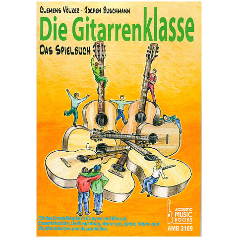 Instructional Book Acoustic Music Books Die Gitarrenklasse - Das Spielbuch