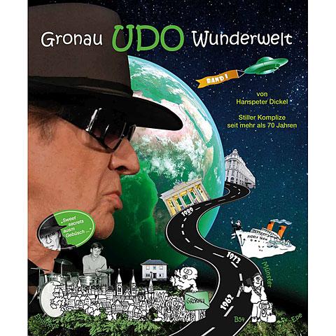 Biographie Hp. Dickel Gronau Udo Wunderwelt Band 1