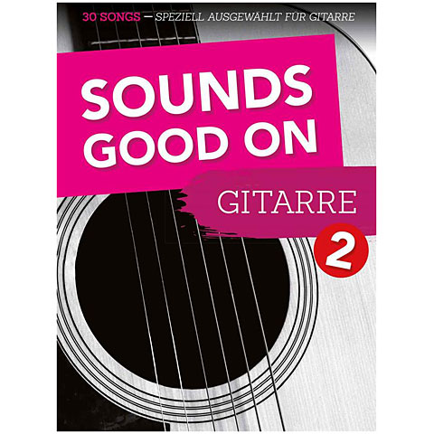 Libro de partituras Bosworth Sounds Good On Guitar 2