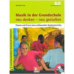 Helbling Musik in der Grundschule - neu denken, neu gestalt « Libros didácticos