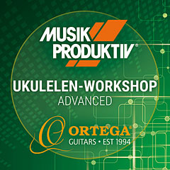 Musik Produktiv Ukulelen-Workshop Advanced « Teilnahmeticket