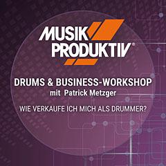 Musik Produktiv Drums & Business-Workshop « Teilnahmeticket