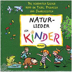 Ökotopia Natur-Lieder für Kinder