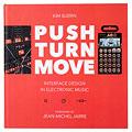 Ratgeber Bjooks Push Turn Move - Interface Design in Electronic Mu