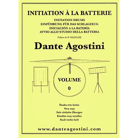 Lehrbuch Dante Agostini Methode de Batterie Vol. 0 - Initiation
