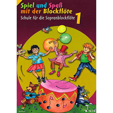 Schott Spiel und Spaß mit der Blockflöte Schule Bd.1