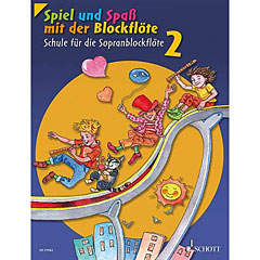 Schott Spiel und Spaß mit der Blockflöte Schule Bd.2 « Lehrbuch