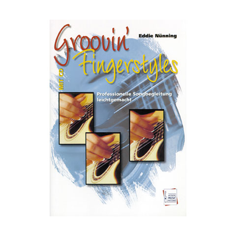 Lehrbuch Acoustic Music Books Groovin' Fingerstyles - Professionelle Songbegleitung leichtgemacht