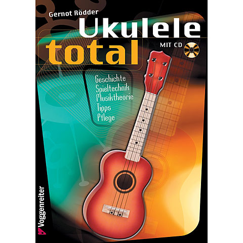 Lehrbuch Voggenreiter Ukulele Total (D-Stimmung)