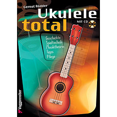 Voggenreiter Ukulele Total (D-Stimmung) « Instructional Book
