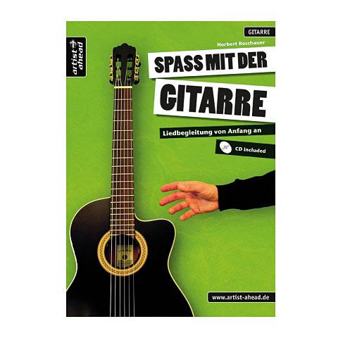 Manuel pédagogique Artist Ahead Spaß mit der Gitarre - Liedbegleitung von Anfang an