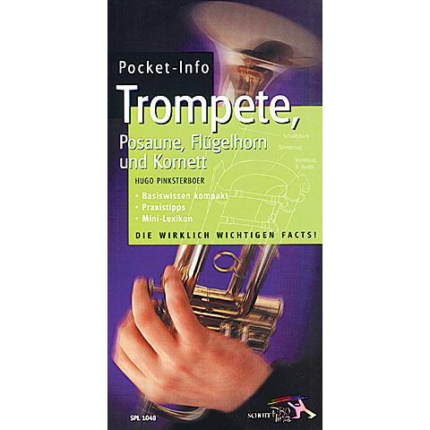 Schott Pocket-Info Trompete, Posaune, Flügelhorn und Kornett