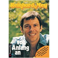 Voggenreiter Reinhard Mey - Von Anfang an