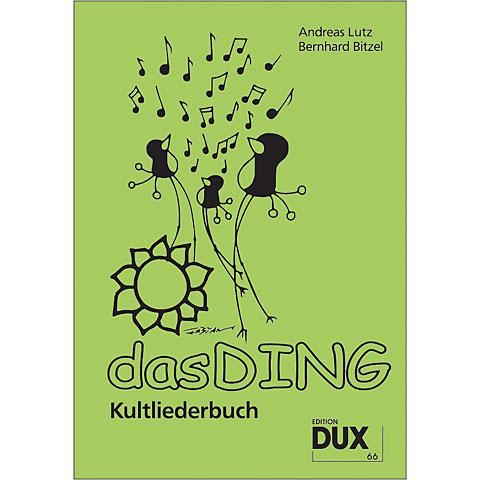 Dux Das Ding - Kultliederbuch