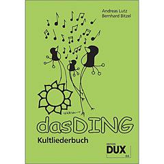 Dux Das Ding - Kultliederbuch « Recueil de morceaux
