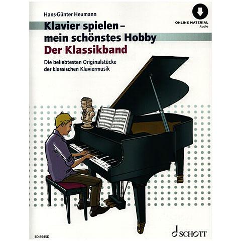 Schott Klavierspielen - mein schönstes Hobby Der Klassikband