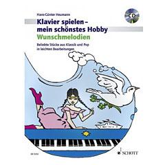 Schott Klavierspielen - mein schönstes Hobby Wunschmelodien « Music Notes
