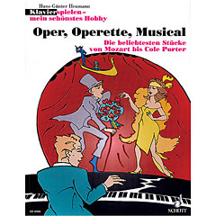 Schott Klavierspielen - mein schönstes Hobby Oper, Operette, Musical « Bladmuziek