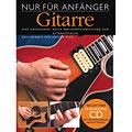 Lektionsböcker Bosworth Nur für Anfänger Gitarre