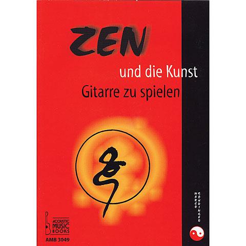 Libros didácticos Acoustic Music Books Zen und die Kunst Gitarre zu spielen