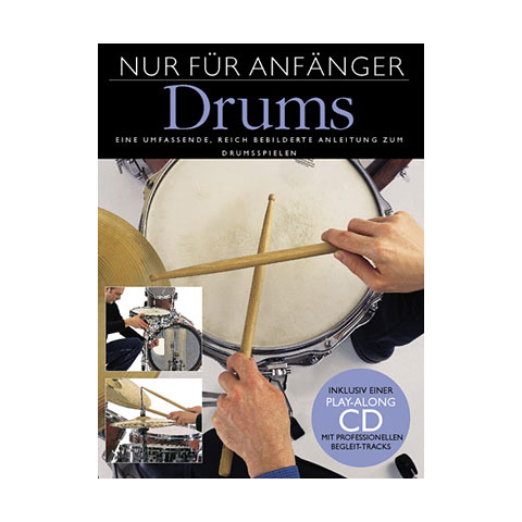 Manuel pédagogique Bosworth Nur für Anfänger Drums
