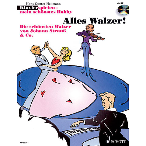 Schott Klavierspielen - mein schönstes Hobby Alles Walzer!